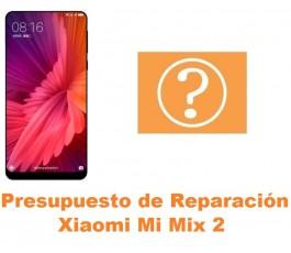 Presupuesto de reparación Xiaomi Mi Mix 2