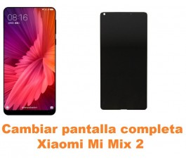 Cambiar pantalla completa Xiaomi Mi Mix 2