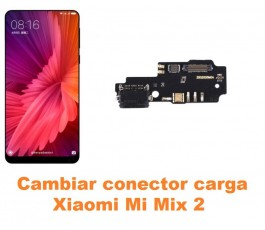 Cambiar conector carga Xiaomi Mi Mix 2
