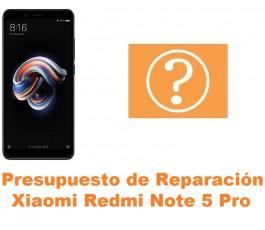 Presupuesto de reparación Xiaomi Redmi Note 5 Pro