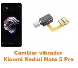 Cambiar vibrador Xiaomi Redmi Note 5 Pro