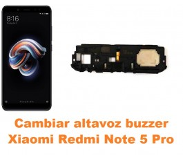 Cambiar altavoz buzzer Xiaomi Redmi Note 5 Pro