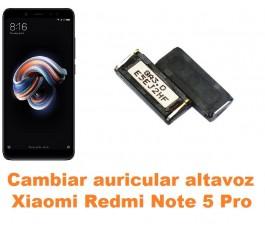 Cambiar auricular altavoz Xiaomi Redmi Note 5 Pro