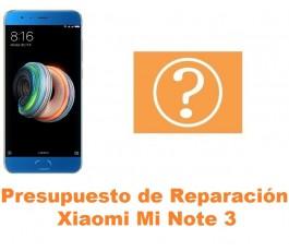 Presupuesto de reparación Xiaomi Mi Note 3