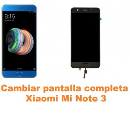 Cambiar pantalla completa Xiaomi Mi Note 3
