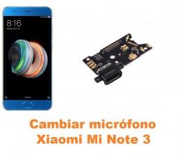 Cambiar micrófono Xiaomi Mi Note 3