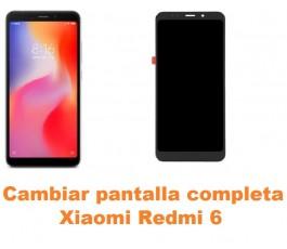 Cambiar pantalla completa Xiaomi Redmi 6