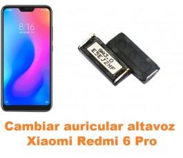 Cambiar auricular altavoz Xiaomi Redmi 6 Pro