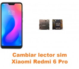 Cambiar lector sim Xiaomi Redmi 6 Pro