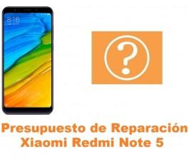 Presupuesto de reparación Xiaomi Redmi Note 5