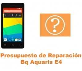 Presupuesto de reparación Bq Aquaris E4