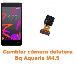 Cambiar cámara delantera Bq Aquaris M4.5