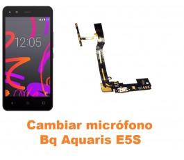 Cambiar micrófono Bq Aquaris E5S