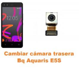 Cambiar cámara trasera Bq Aquaris E5S
