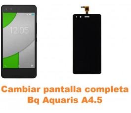 Cambiar pantalla completa Bq Aquaris A4.5