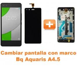 Cambiar pantalla completa con marco Bq Aquaris A4.5