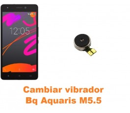 Cambiar vibrador Bq Aquaris M5.5