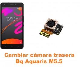 Cambiar cámara trasera Bq Aquaris M5.5