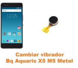 Cambiar vibrador Bq Aquaris X5 M5 Metal