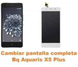 Cambiar pantalla completa Bq Aquaris X5 Plus