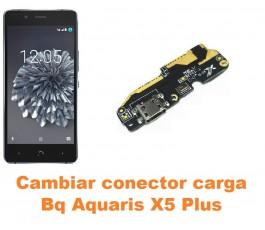 Cambiar conector carga Bq Aquaris X5 Plus