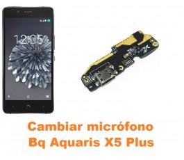 Cambiar micrófono Bq Aquaris X5 Plus