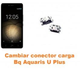 Cambiar conector carga Bq Aquaris U Plus