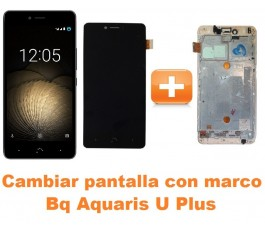 Cambiar pantalla completa con marco Bq Aquaris U Plus
