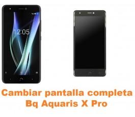 Cambiar pantalla completa Bq Aquaris X Pro