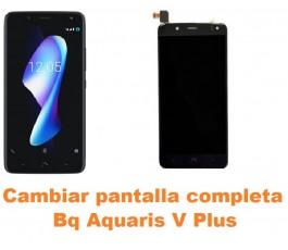 Cambiar pantalla completa Bq Aquaris V Plus