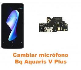 Cambiar micrófono Bq Aquaris V Plus
