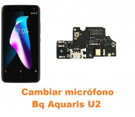 Cambiar micrófono Bq Aquaris U2