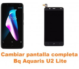Cambiar pantalla completa Bq Aquaris U2 Lite