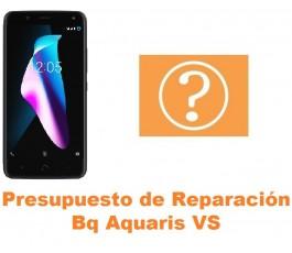 Presupuesto de reparación Bq Aquaris VS