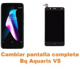 Cambiar pantalla completa Bq Aquaris VS