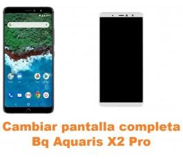 Cambiar pantalla completa Bq Aquaris X2 Pro