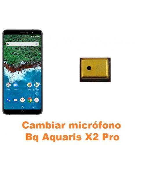 Cambiar micrófono Bq Aquaris X2 Pro