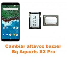 Cambiar altavoz buzzer Bq Aquaris X2 Pro