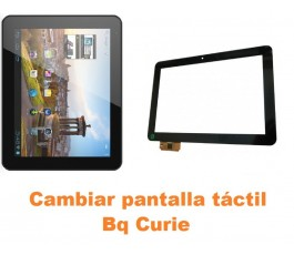 Cambiar pantalla táctil cristal Bq Curie