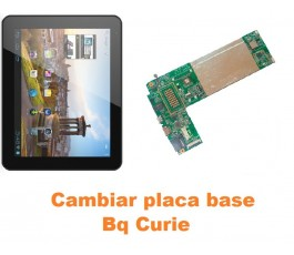 Cambiar placa base Bq Curie