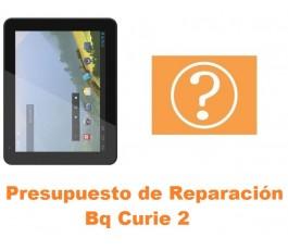 Presupuesto de reparación Bq Curie 2