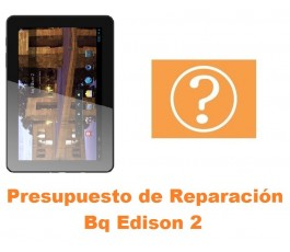 Presupuesto de reparación Bq Edison 2