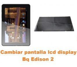 Cambiar pantalla lcd display Bq Edison 2