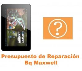 Presupuesto de reparación Bq Maxwell
