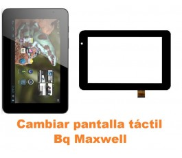 Cambiar pantalla táctil cristal Bq Maxwell
