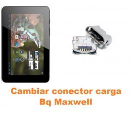 Cambiar conector carga Bq Maxwell