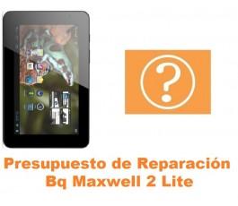 Presupuesto de reparación Bq Maxwell 2 Lite