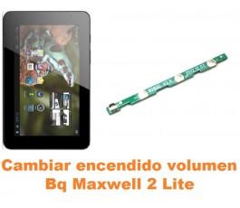 Cambiar encendido y volumen Bq Maxwell 2 Lite