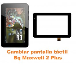 Cambiar pantalla táctil cristal Bq Maxwell 2 Plus