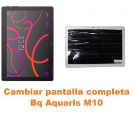 Cambiar pantalla completa Bq Aquaris M10
